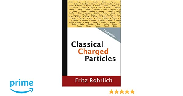 Classical Charged Particles (Third Edition)