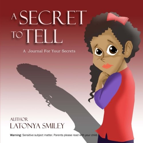 Read Online A Secret To Tell (journal): a journal for your secrets pdf