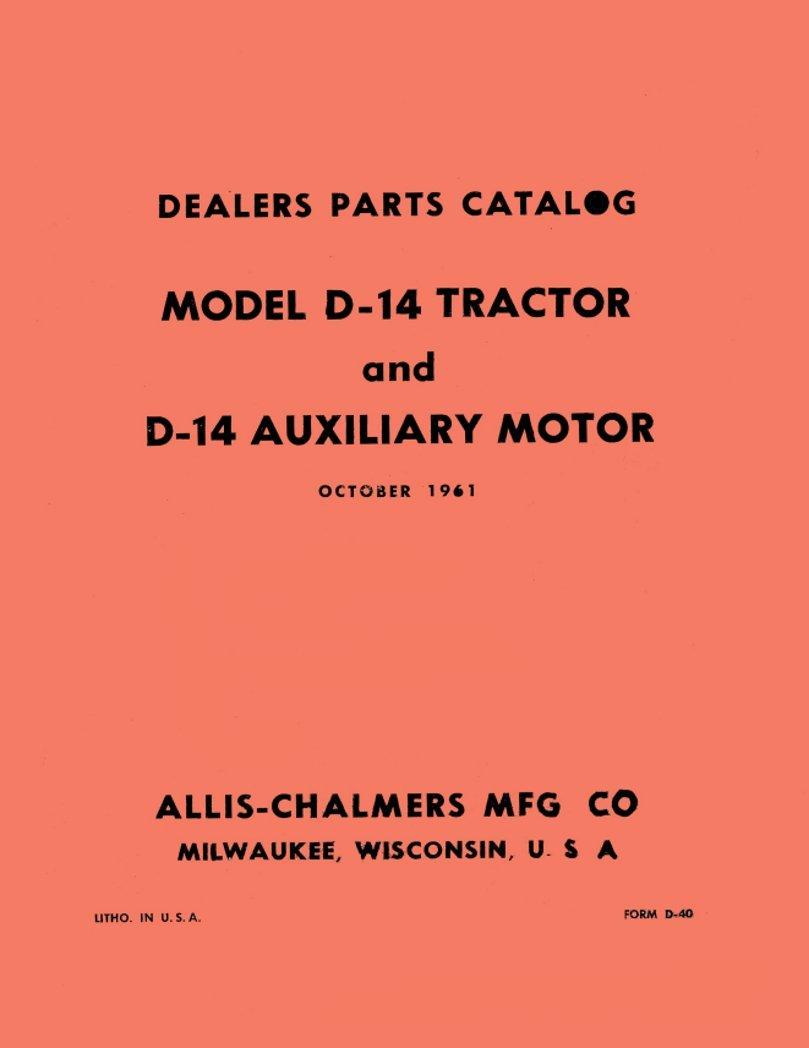 Amazon.com: Allis Chalmers D14 Tractor Parts Manual (SN# 0-19000):  Industrial & Scientific