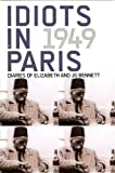 Idiots in Paris, Elizabeth Bennett, 0877287244