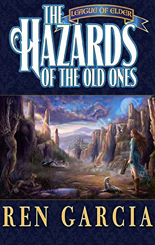 Amazon The Hazards Of The Old Ones The League Of Elder Book 2