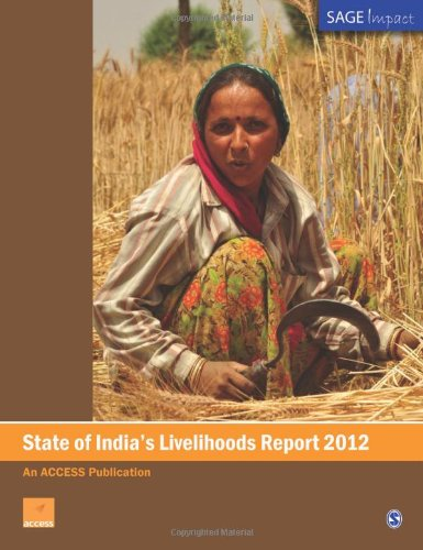 State of India′s Livelihoods Report 2012 (SAGE Impact)
