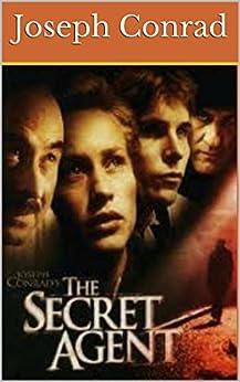 Joseph Conrad's The Secret Agent