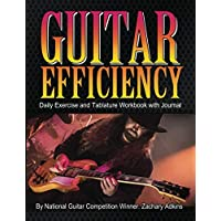 Guitar Efficiency: Daily Exercise and Tablature Workbook with Journal