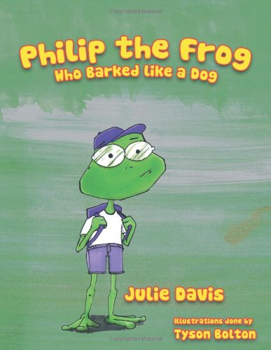Download Philip the Frog who Barked like a Dog pdf epub