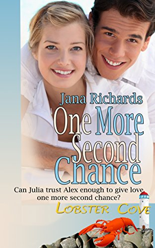 Book: One More Second Chance (Lobster Cove) by Jana Richards