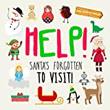 Help! Santa's Forgotten to Visit!: A Where's Wally Style Book for 3-5 Year Olds