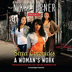 A Woman's Work: Street Chronicles Audiobook