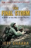 img - for The Final Storm by Shaara, Jeff Reprint Edition (2012) book / textbook / text book