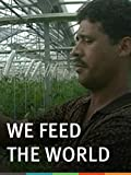 we feed the world - We Feed the World