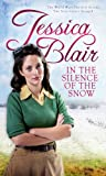 In the Silence of the Snow, Jessica Blair, 0749956291