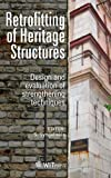 Retrofitting of Heritage Structures, S. Syngellakis, 1845647548