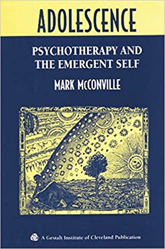 Adolescence: Psychotherapy and the Emergent Self: 9781138005457