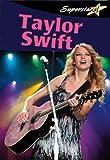Taylor Swift (Superstars!)