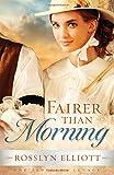 Fairer Than Morning (Saddler's Legacy)