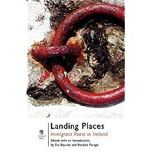 Landing Places: Immigrant Poets in Ireland