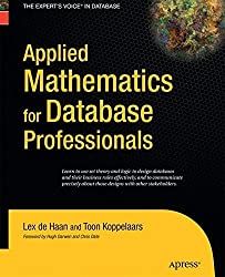 Applied Mathematics for Database Professionals by Lex de Haan (2014-04-14)