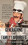 Generations of Family Favourites, R.J. Woodward, 1450290353