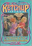 The Ketchup Sisters, Judith W. Hollands, 0671668102