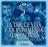 La Dolce Vita and Italian Style Comedies by unknown (1999-02-25)