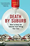 Death by Suburb, Dave L. Goetz, 0060859687