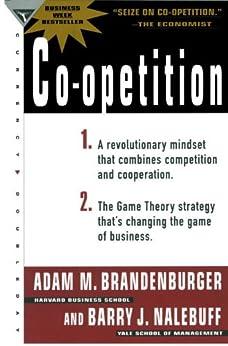 Co-Opetition by [Brandenburger, Adam M., Nalebuff, Barry J.]