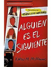 Alguien es el siguiente / One of Us Is Next: The Sequel to One of Us Is Lying (Sin límites) (Spanish Edition)