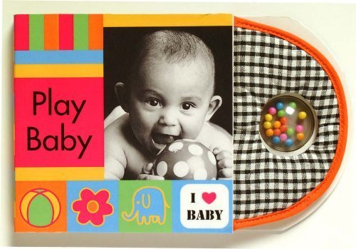 I Love Baby: Play Baby PDF