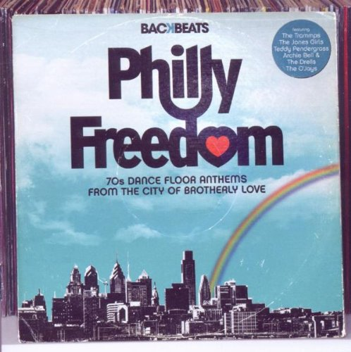 Philly Freedom-the Foundation of 70's (Freedoms Foundation)