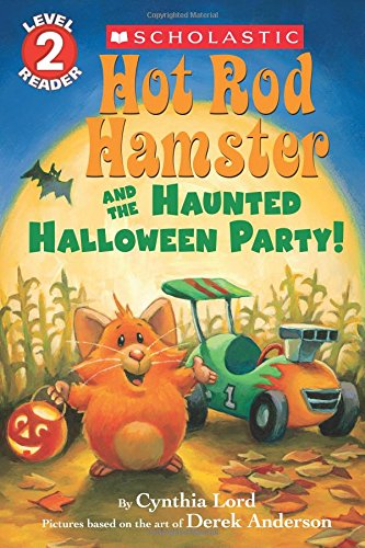Hot Rod Hamster and the Haunted Halloween Party! (Hot Rod Hamster) (Scholastic Reader, Level (Easy Halloween Costume Ideas For Two)