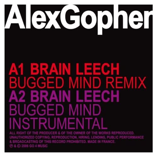 alex gopher - brain leech bugged mind remix