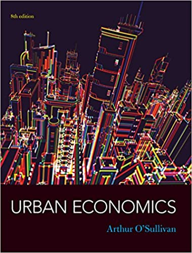 Amazon urban economics 8th edition ebook arthur osullivan urban economics 8th edition 8th edition kindle edition fandeluxe Image collections