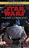 Book cover image for The Last Command (Star Wars: The Thrawn Trilogy)