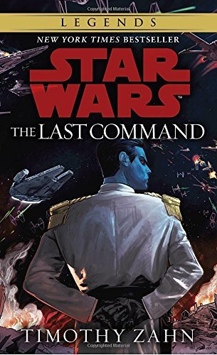 The Last Command (Star Wars: The Thrawn - St Sf Powell