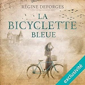 La bicyclette bleue : 1939-1942 (La bicyclette bleue 1) Audiobook