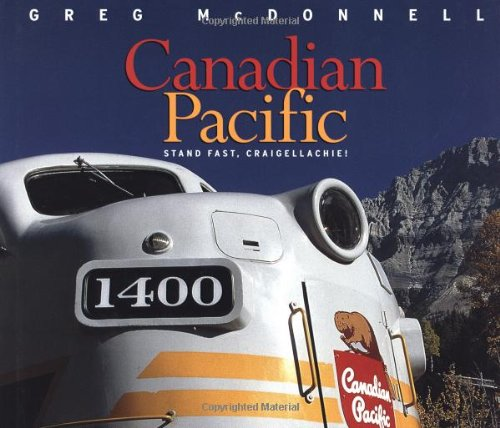 Canadian Pacific: Stand Fast, Craigellachie! PDF