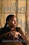 Life Experiences, Cassandra 'koko' Dillon, 1604411732