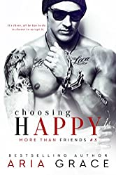 Choosing Happy: M/M Romance (More Than Friends Book 3)
