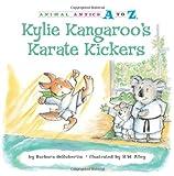 Kylie Kangaroo's Karate Kickers, Barbara deRubertis, 1575653230