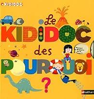 Kididoc : Le kididoc des Pourquoi ? par Sylvie Baussier