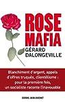 Rose Mafia par Dalongeville