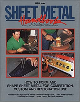 Sheet Metal Handbook How To Form And Shape Sheet Metal
