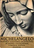 img - for Michaelangelo;Paintings, Sculptures, Architecture book / textbook / text book