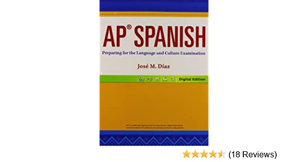 Amazon ap spanish preparing for the language and culture amazon ap spanish preparing for the language and culture examination 9780133238013 jos m daz books fandeluxe Image collections