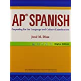 AP Spanish: Preparing for the Language and Culture Examination