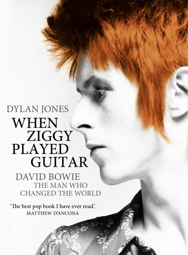 When Ziggy Played Guitar: David Bowie and Four Minutes that Shook the World PDF