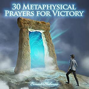 30 Metaphysical Prayers for Victory Audiobook