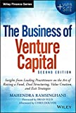 The Business of Venture Capital: Insights from Leading Practitioners on the Art of Raising a Fund, Deal Structuring…