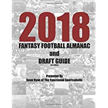 2018 Fantasy Football Almanac and Draft Guide