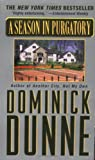 A Season in Purgatory, Dominick Dunne, 0345430557